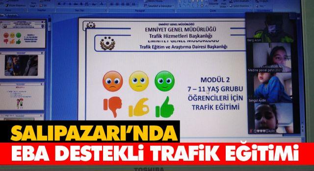 SALIPAZARI'NDA EBA DESTEKLİ TRAFİK EĞİTİMİ
