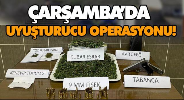 ÇARŞAMBA'DA UYUŞTURUCU OPERASYONU!