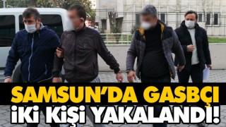 SAMSUN'DA GASBÇI İKİ KİŞİ YAKALANDI!